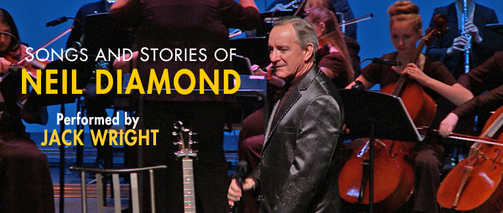 Jack Wright - The Songs and Stories of Neil Diamond