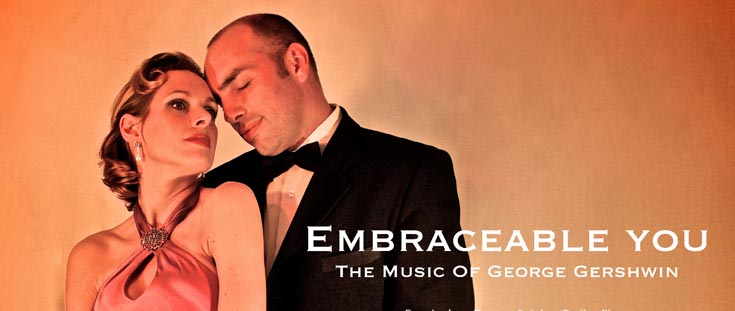 Embraceable You - The Music Of George Gershwin